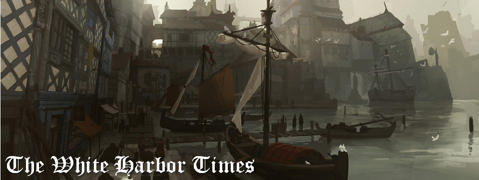 The White Harbor Times: Tactics, Part 2 (Marshalling & Challenges Phase)