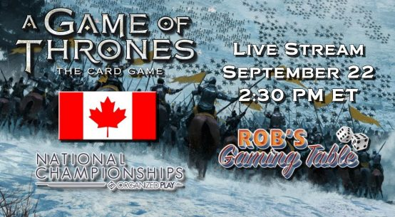 Game of Thrones: Card Game - Canadian Nationals 2017