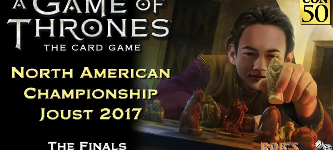 Game of Thrones: Card Game - North American Championship 2017 (Finals)