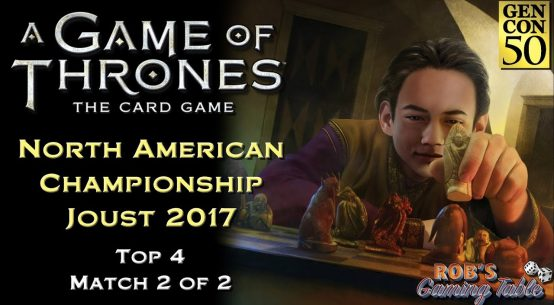 Game of Thrones: Card Game - North American Championship 2017 (Top 4.2)