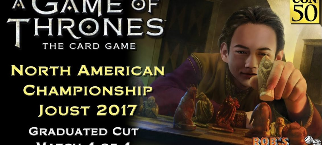 Game of Thrones: Card Game - North American Championship 2017 (Graduated Cut 4/4)