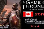 Game of Thrones: Card Game - Canadian Nationals 2017 (Top 4)